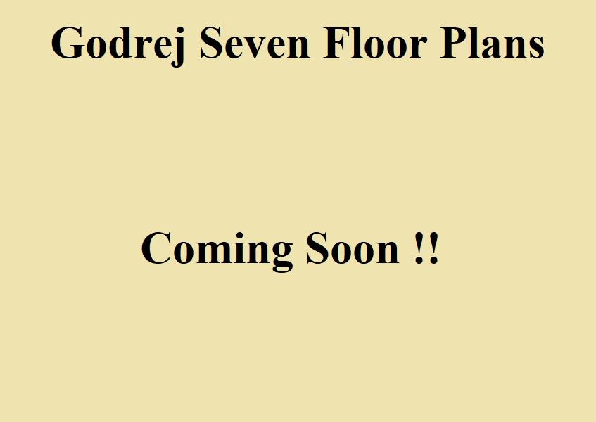 Floor Plans of Godrej 7 Seven